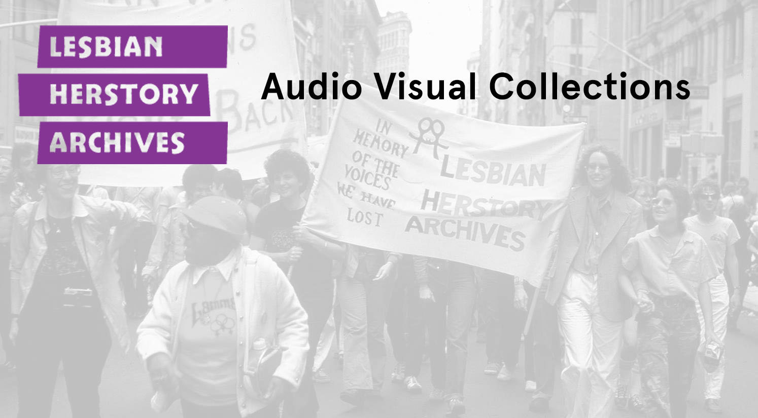 Lesbian Herstory Archives Audio Visual Collections